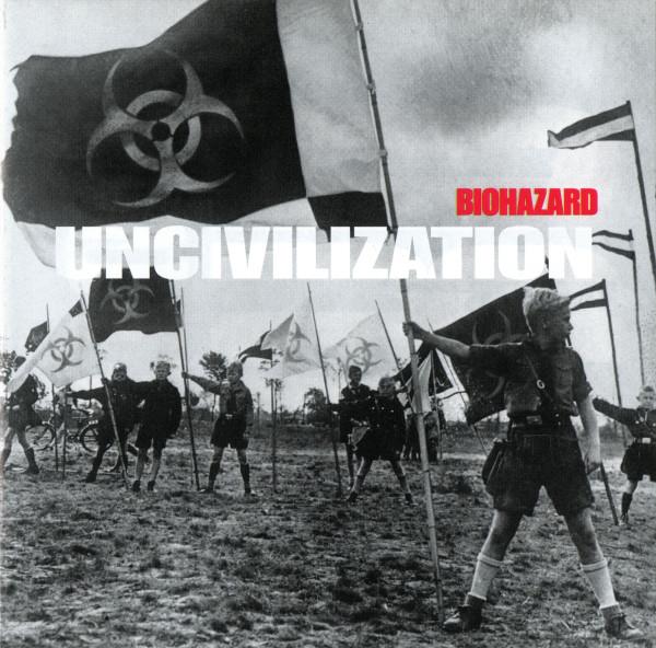 Biohazard Uncivilization