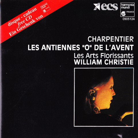 Charpentier - Les Arts Florissants, William Christie Antiennes