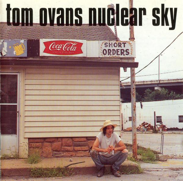Ovans, Tom Nuclear Sky CD