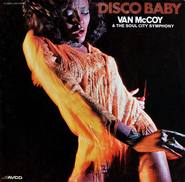 McCoy, Van & The Soul City Symphony  Disco Baby Vinyl