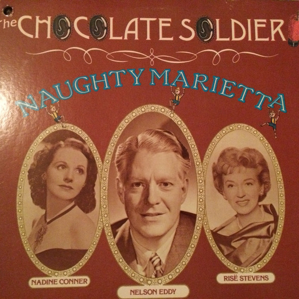 Eddy, Nelson The Chocolate Soldier / Naughty marietta Vinyl