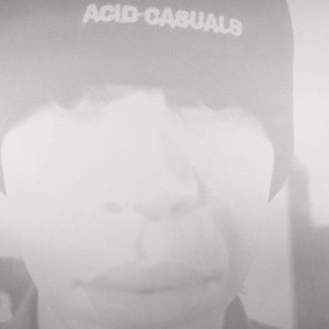 Acid Casuals Bowl Me Over Vinyl