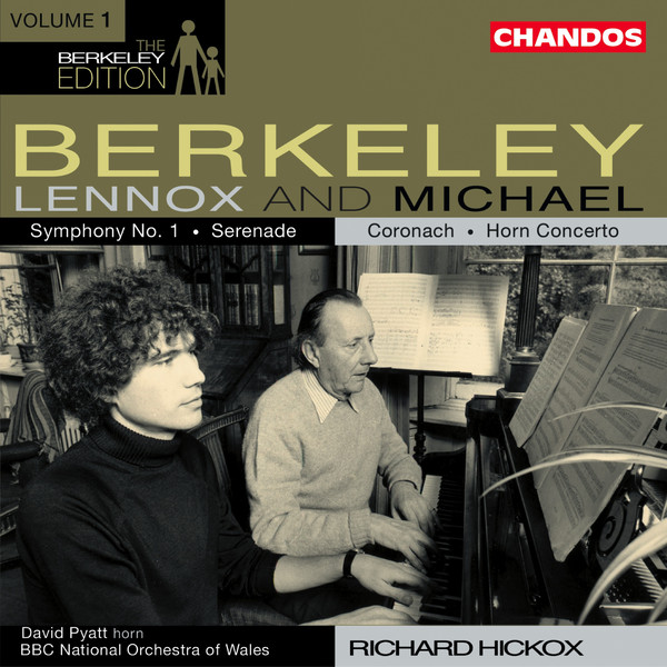 Berkeley -  Lennox Berkeley, Michael Berkeley, David Pyatt, The BBC National Orchestra Of Wales, Richard Hickox The Berkeley Edition, Volume 1