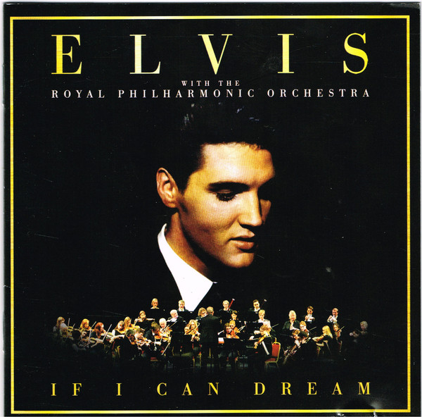 Elvis Presley With The Royal Philharmonic Orchestra If I Can Dream Vinyl