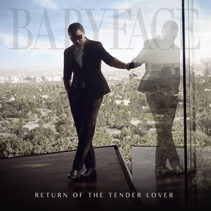 Babyface Return Of The Tender Lover CD