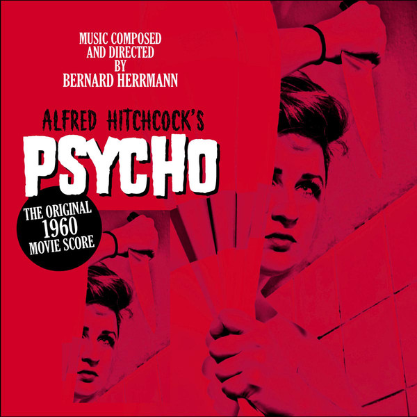 Bernard Hermann Psycho (The Original Film Score)  Vinyl