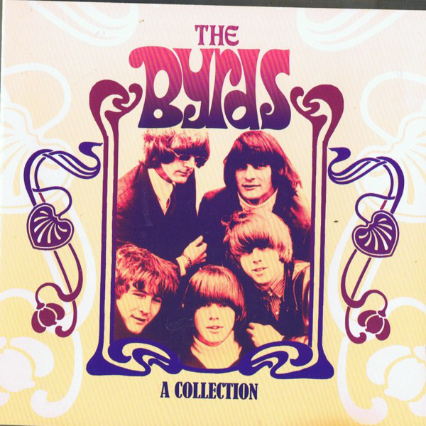 The Byrds A Collection