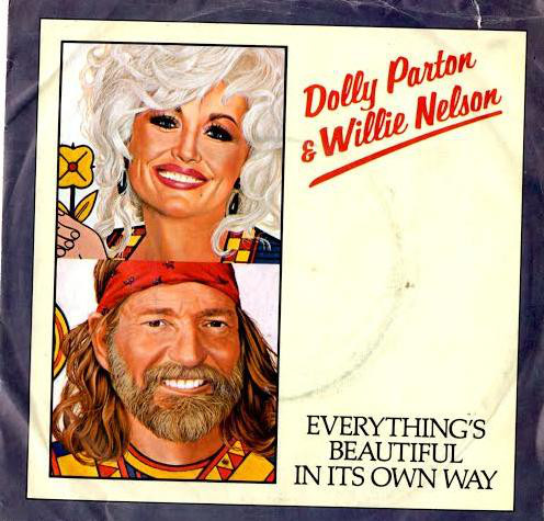 Parton, Dolly & Willie Nelson Everything's Beautiful In Its Own Way