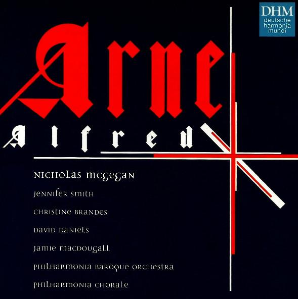 Arne - Philharmonia Baroque Orchestra, Philharmonia Chorale, Nicholas McGegan Alfred