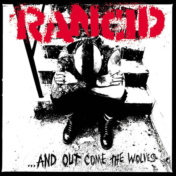 Rancid ...And Out Come The Wolves  Vinyl