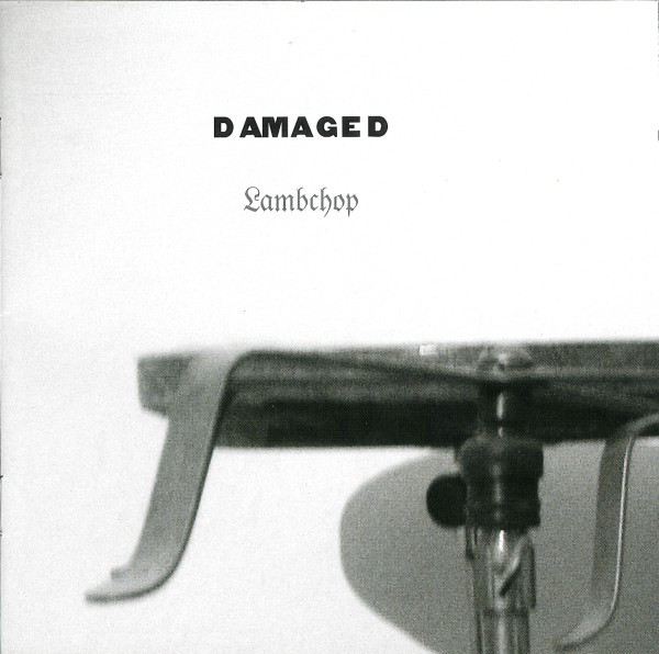 Lambchop Damaged