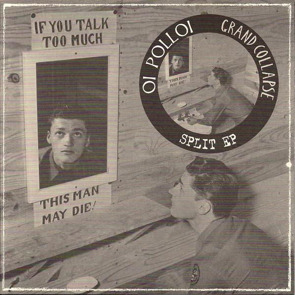 Oi Polloi / Grand Collapse Split EP