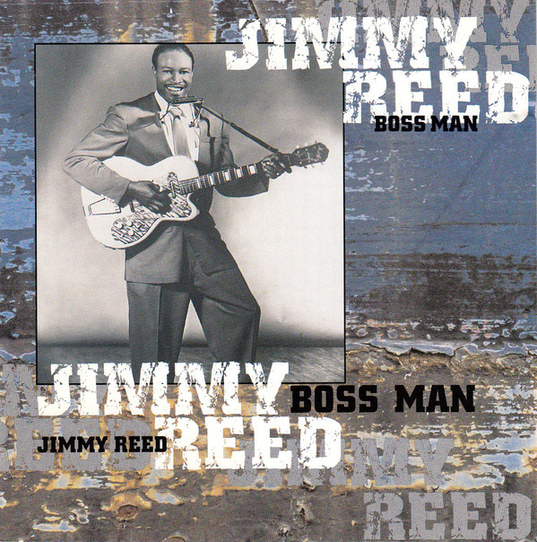 Reed, Jimmy Boss Man
