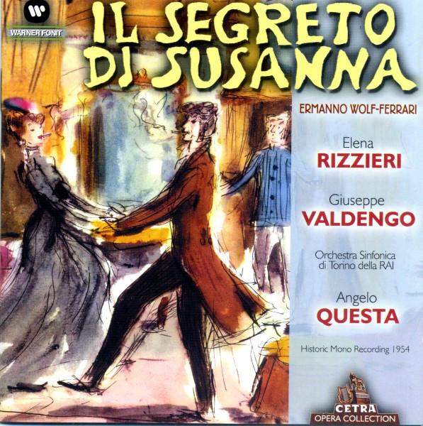 Wolf-Ferrari - Elena Rizzieri, Giuseppe Valdengo, Orchestra Sinfonica Di Torino Della RAI, Angelo Questa Il Segreto Di Susanna