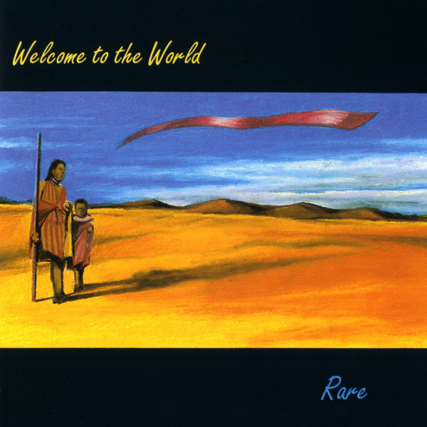 Rare Welcome To The World CD
