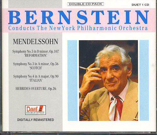 Mendelssohn - Bernstein Symphonies 3, 4 & 5