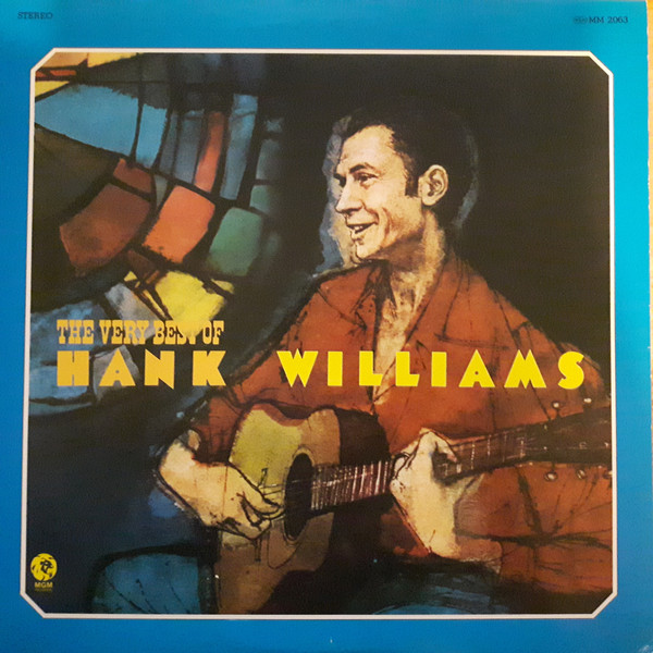 Williams, Hank The Very Best Of Hank Williams