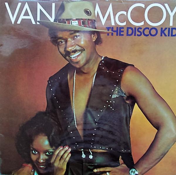 McCoy, Van The Disco Kid