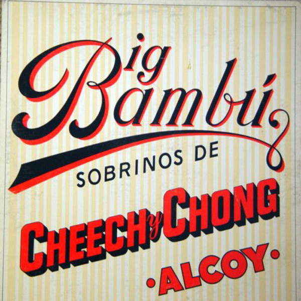 Cheech & Chong Big Bambu