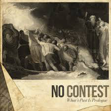 No Contest What's Past Is Prologue Vinyl