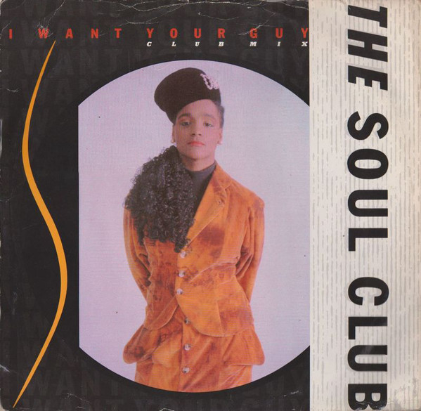 Soul Club (The) I Want Your Guy