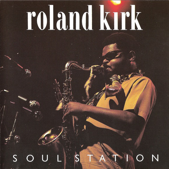 Kirk, Roland Soul Station Vinyl