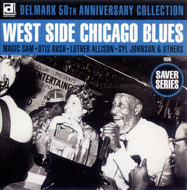 Various Delmark 50th Anniversary Collection West Side Chicago Blues