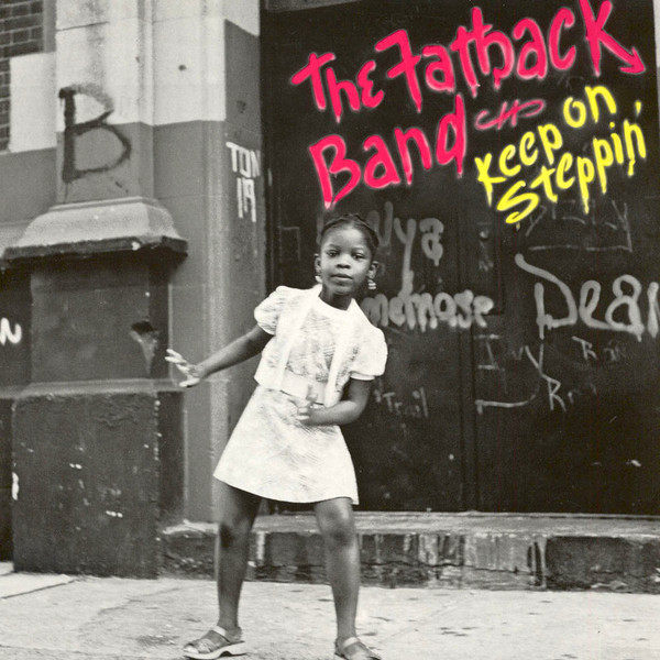 The Fatback Band Keep On Steppin' Vinyl