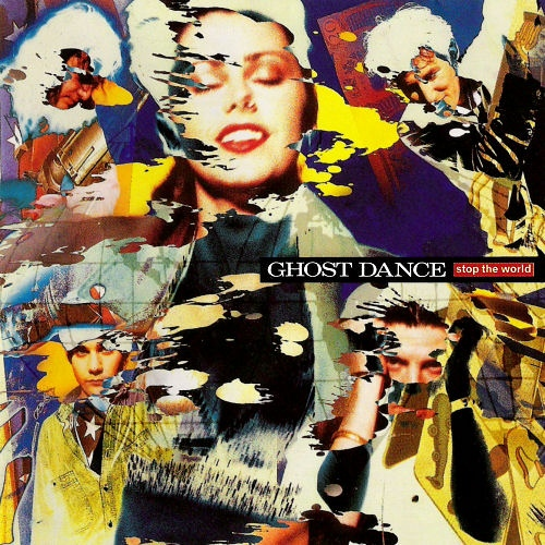 Ghost Dance Stop The World Vinyl