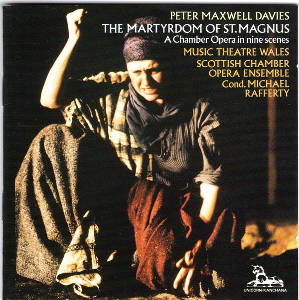 Davies - Music Theatre Wales, Scottish Chamber Opera Ensemble, Michael Rafferty The Martyrdom Of St. Magnus Vinyl