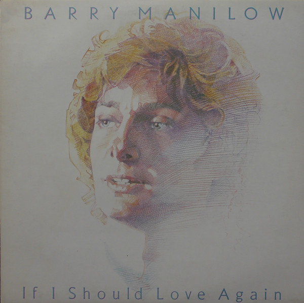 Manilow, Barry If I Should Love Again