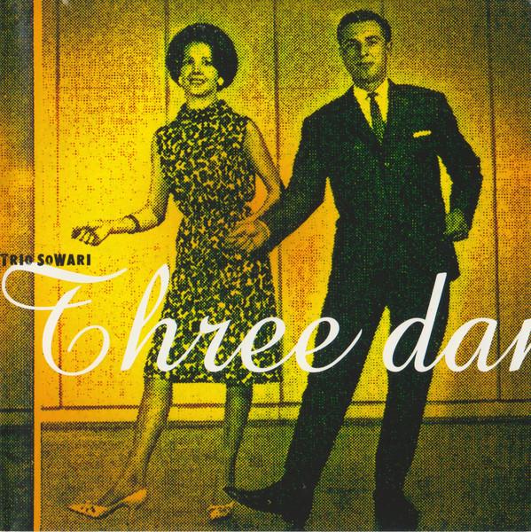 Trio Sowari Three Dances CD