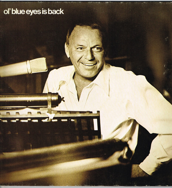 Sinatra, Frank Ol' Blue Eyes Is Back Vinyl