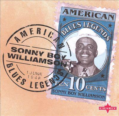 Williamson, Sonny Boy American Blues Legend