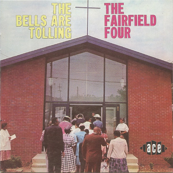 The Fairfield Four The Bells Are Tolling Vinyl