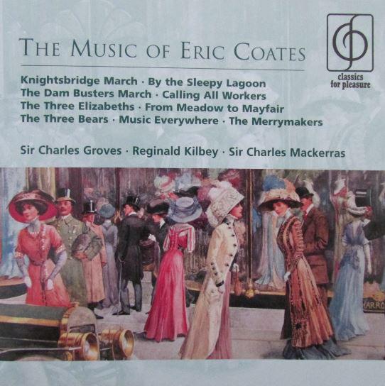 Coates, Eric The Music Of Eric Coates
