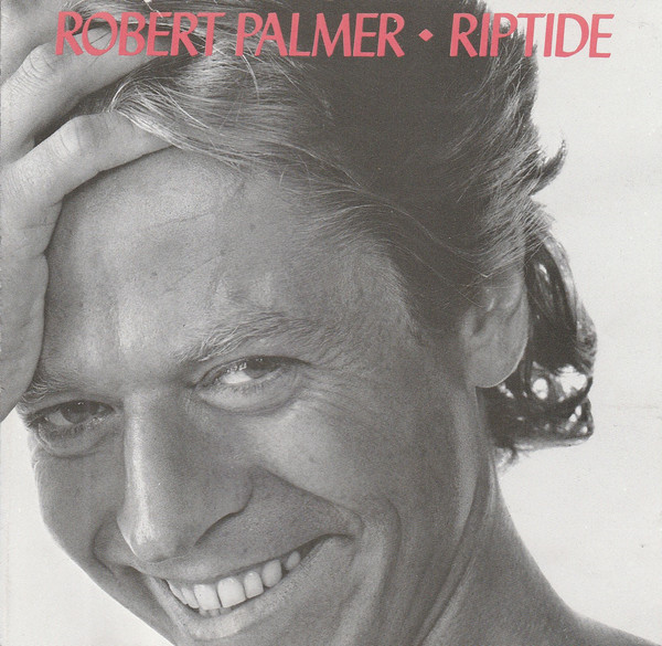 Palmer, Robert Riptide CD