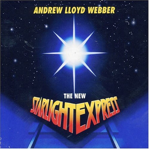 Andrew Lloyd Webber The New Starlight Express CD