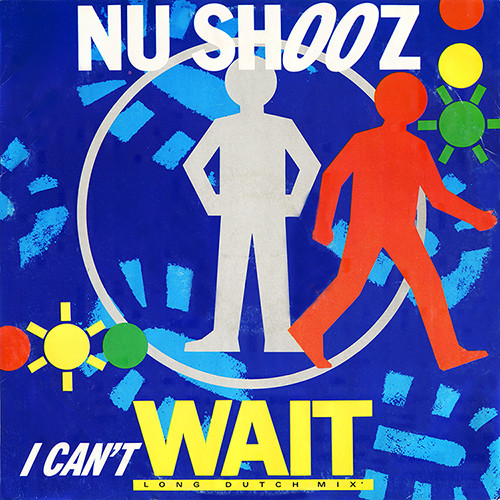 Nu Shooz I Can't Wait (Long 'Dutch' Mix)