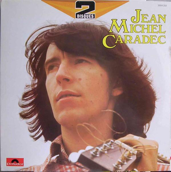 Caradec, Jean Michel 2 Disques