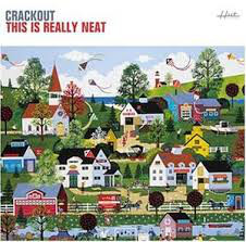 Crackout This Is Really Neat CD