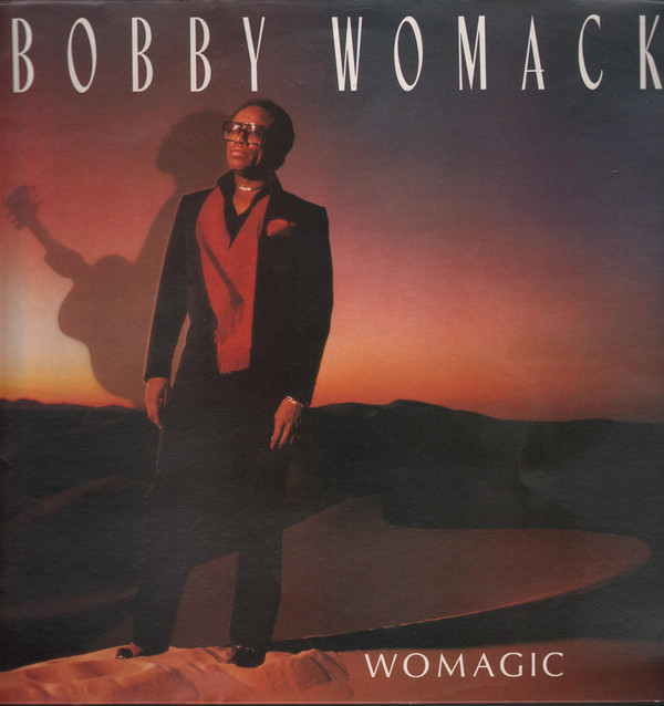 Womack, Bobby Womagic