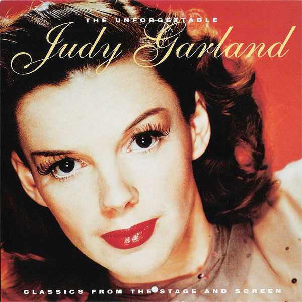 Garland, Judy The Unforgettable Judy Garland