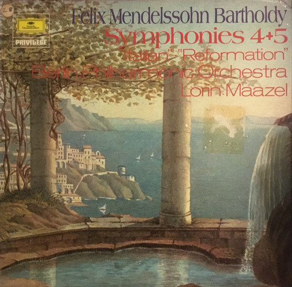 Mendelssohn - Lorin Maazel Symphonies 4+5