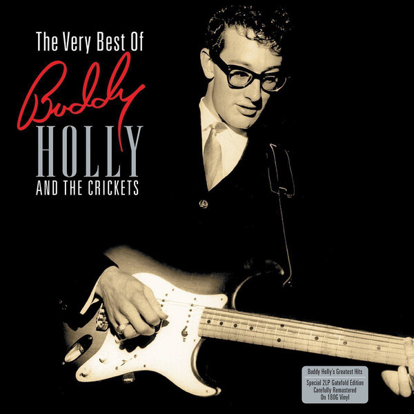 Holly, Buddy The Very Best Of Buddy Holly And The Crickets