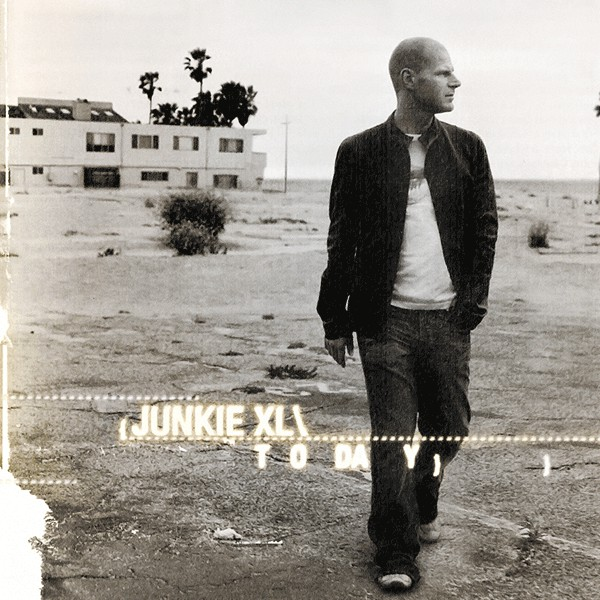 Junkie XL Today CD