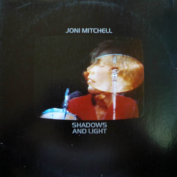 Mitchell, Joni Shadows And Light