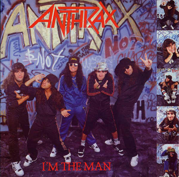 Anthrax I'm The Man