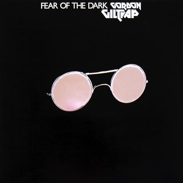 Giltrap, Gordon Fear Of The Dark