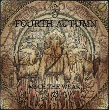 Fourth Autumn Mock The Weak